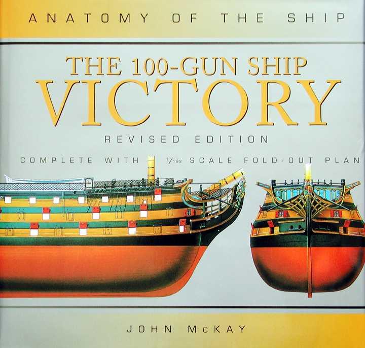 JoTiKa Ltd. ~ Books, Anatomy of the ship: 100 gun ship Victory revised.