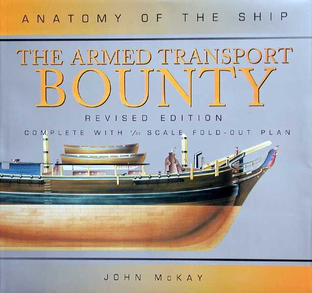 JoTiKa Ltd. ~ Books, Anatomy of the ship: The Armed Transport Bounty.